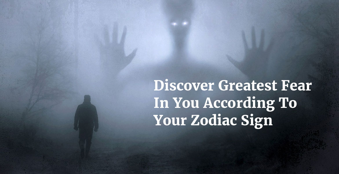 Fear-According-To-Your-Zodiac-Sign